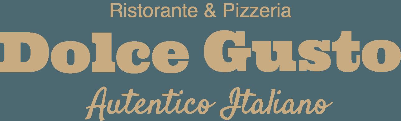 Ristorante & Pizzeria Dolce Gusto